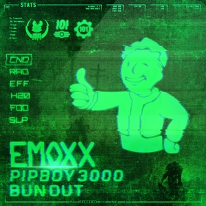EMOXX - Pip Boy 3000/Bun Out