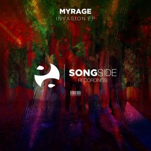 MYRAGE - Invasion EP