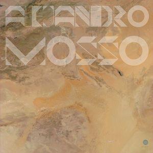 ALEJANDRO MOSSO - Isolation Diaries