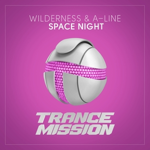 WILDERNESS & A-LINE - Space Night