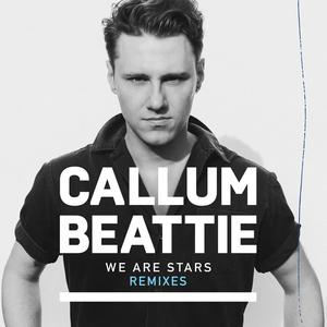 CALLUM BEATTIE - We Are Stars (Remixes)