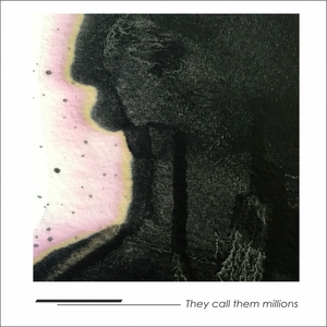 OLIVER ROSEMANN - They Call Them Millions
