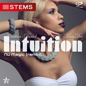 CRISTIAN-DANIEL feat MARY DEE - Intuition (Nu Magic remix)