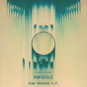 POPSCILE - Time Machine EP
