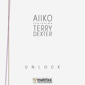 AIIKO & TERRY DEXTER - Unlock