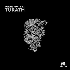 TALKING MACHINES - Turath