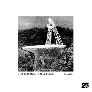 JEFF DERRINGER - False Flags