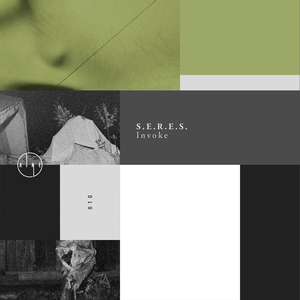 S.E.R.E.S. - Invoke EP