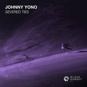 JOHNNY YONO - Severed Ties