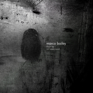 MARCO BAILEY - Thorn EP