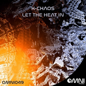 K-CHAOS - Let The Heat In