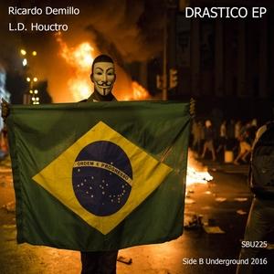 L.D HOUCTRO/RICARDO DEMILLO - Drastico EP