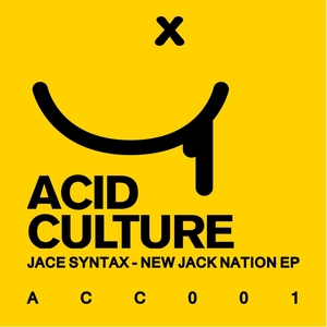 JACE SYNTAX - New Jack Nation EP