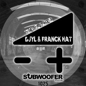 FRANCK HAT/DJYL - The Soldier