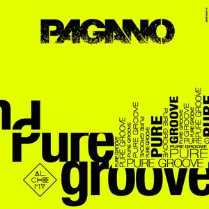PAGANO - Pure Groove