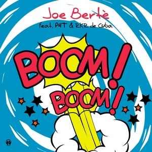 JOE BERTE' feat PEE4TEE/R.K.R DE CUBA - Boom Boom