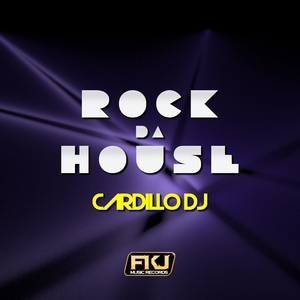CARDILLO DJ - Rock Da House