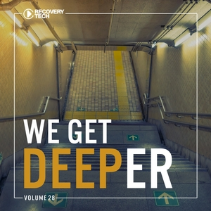 VARIOUS - We Get Deeper Vol 28