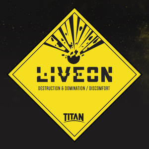 LIVEON - Destruction & Domination