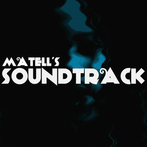 MATELL - Matell's Soundtrack