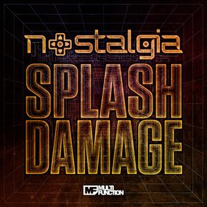 NOSTALGIA - Splash Damage