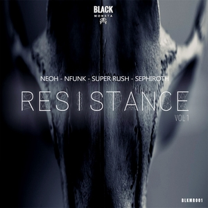 NEOH/NFUNK/SUPER RUSH/SEPHIROTH - Resistance