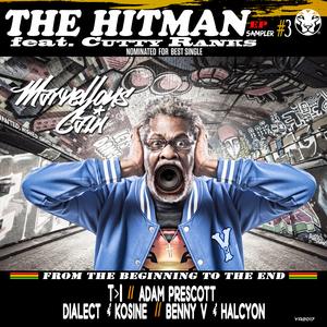 MARVELLOUS CAIN feat CUTTY RANKS - The HitMan Remix Sampler #3