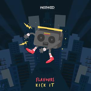 FLAVOURS - Kick It