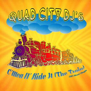 QUAD CITY DJ'S - C'mon N' Ride It (The Train)