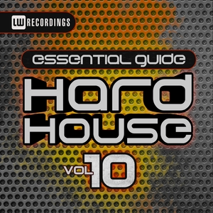 VARIOUS - Essential Guide: Hard House Vol 10