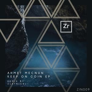 AHMET MECNUN - Keep On Goin EP