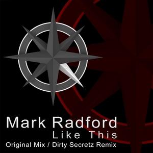 MARK RADFORD - Like This
