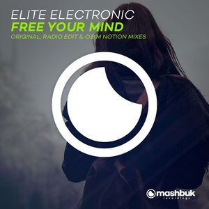 ELITE ELECTRONIC - Free Your Mind