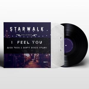 DIRTY DISCO STARS/MICK TECK - I Feel You