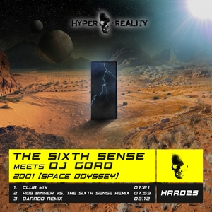 THE SIXTH SENSE meets DJ GORO - 2001 (Space Odyssey)