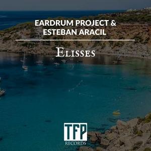 EARDRUM PROJECT & ESTEBAN ARACIL - Elisses