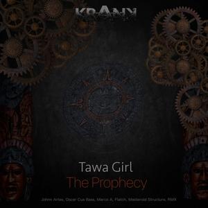 TAWA GIRL - The Prophecy