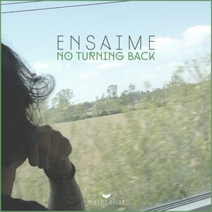 ENSAIME - No Turning Back