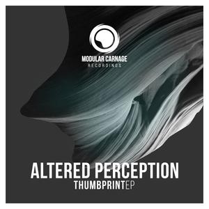 ALTERED PERCEPTION - Thumbprint