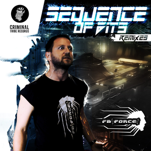 FB FORCE feat IDO UZAN - Sequence Of Bits Remixes
