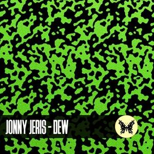JONNY JERIS - Dew