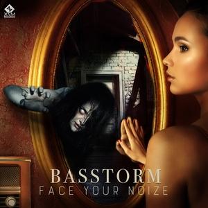 BASSTORM/X-NOIZE - Face Your Noize