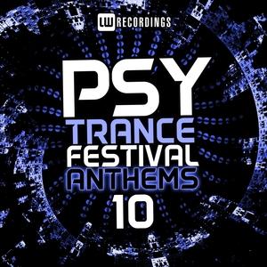 VARIOUS - Psy-Trance Festival Anthems Vol 10