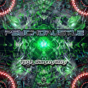 PSYCHORUSTLE - High Dimensions EP