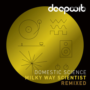 DOMESTIC SCIENCE - Milky Way Scientist: Remixed