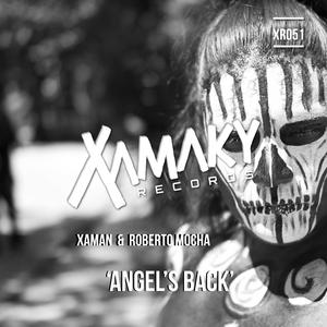 XAMAN & ROBERTO MOCHA - Angel's Back