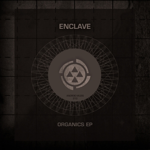 ENCLAVE - Organics EP