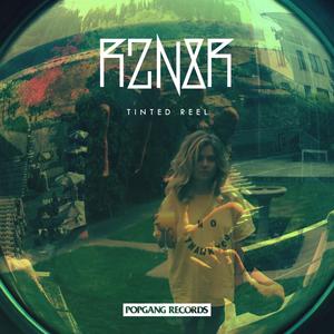 RZN8R - Tinted Reel EP