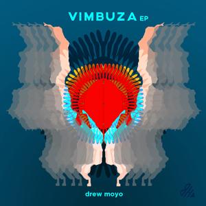 DREW MOYO - Vimbuza EP