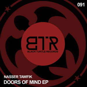 NASSER TAWFIK - Doors Of Mind EP